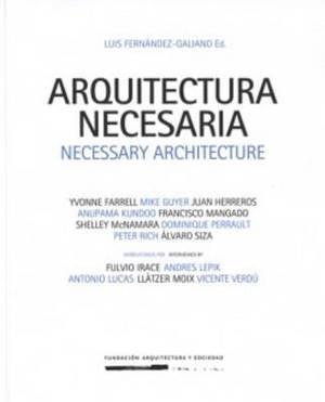 Necessary Architecture