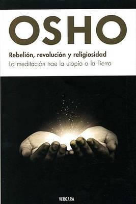 Rebelion, Revolucion y Religiosidad