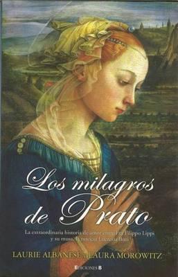 Milagros de Prato, Los
