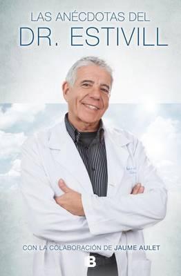 Las Anecdotas del Doctor Estivill