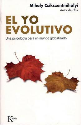 El Yo Evolutivo: Una Psicologia Para un Mundo Globalizado