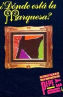 Coleccion para que leas: Donde esta la Marquesa?