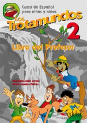 Los Trotamundos: Two: Teacher's Book