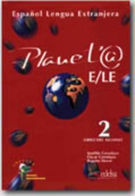Planeta@ 2: Libro Del Alumno 1b