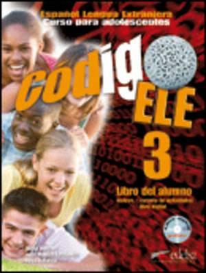 Codigo Ele: Libro Del Alumno + Libro Digital B1 (CD-ROM) 3