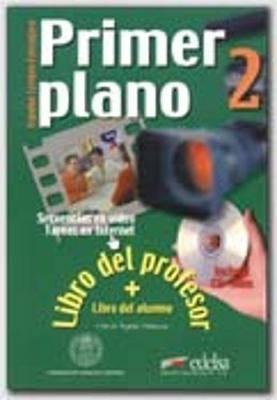 Primer Plano: Libro Del Profesor 2 (Includes Student's Book & CD-Rom)