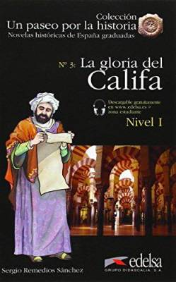 Un Paseo Por La Historia: La Gloria Del Califa + Audio Descargable