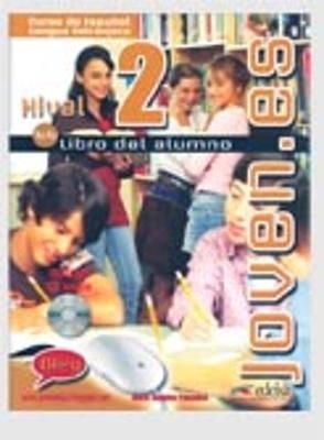 Joven.Es: Libro Del Alumno + Carpeta De Lecturas Y Actividades + CD 2