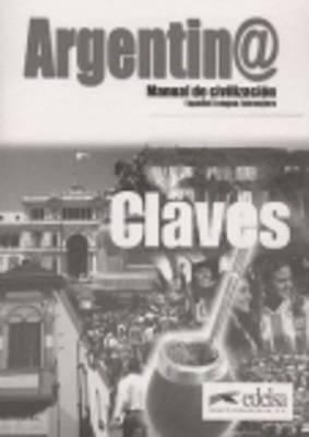 Argentin@ - manual de civilizacion: Claves (answer keys)