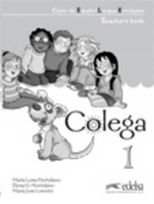 Colega: Teacher's Guide (English Edition) 1