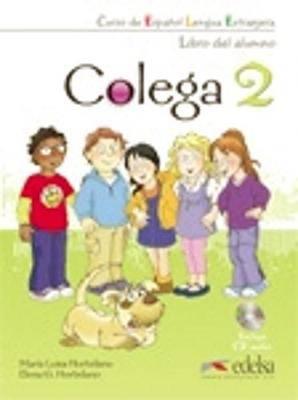 Colega: Libro Del Alumno + CD 2