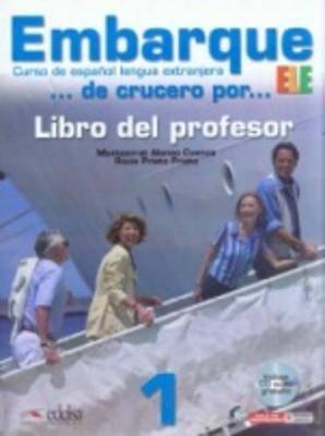 Embarque: Libro Del Profesor + CD 1