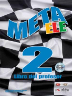 Meta Ele: Meta Ele Final 2 - Libro Del Profesor + CD (B1+, B2.1, B2.2 )