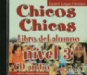 Chicos-Chicas: CD-Audio 4