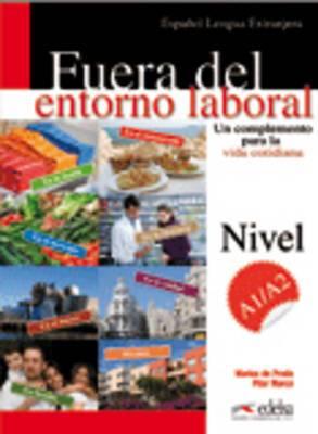 Entorno Laboral: Fuera Del Entorno Laboral - Un Complemento Para La Vida Cotidiana