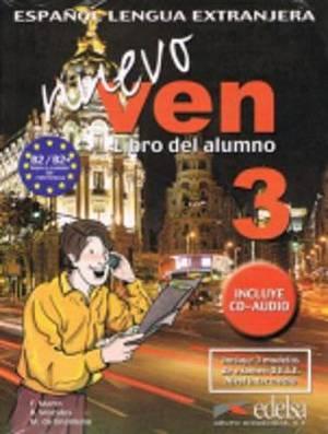 Nuevo Ven: Libro Del Alumno + CD 3