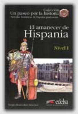 Un Paseo Por LA Historia: El Amanecer De Hispania + CD