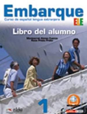 Embarque: Libro Del Alumno 1
