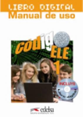 Codigo ELE: Libro digital (CD-ROM) + manual de uso (A1+) 1
