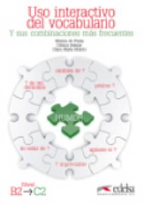 USO Interactivo Del Vocabulario: Libro (Nivel B2 - C2)