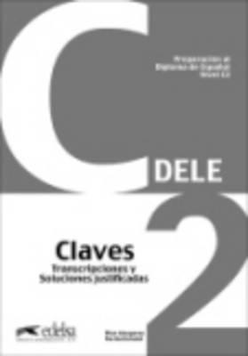 Preparacion Dele: Claves - C2 (2012)