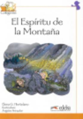 Coleccion Colega lee: El Espiritu de la Montana (Reader level 4)