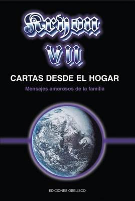 Kryon VII-Cartas Desde El Hogar