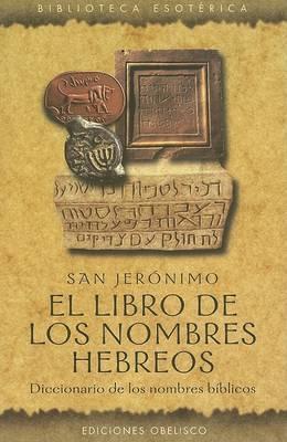 El Libro de Los Nombres Hebreos