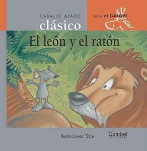 Ed. Combel - Coleccion Caballo Alado Clasico: El Leon y El Raton