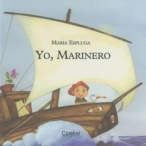 Yo, Marinero