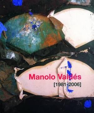 Manolo Valdes (1981-2006)