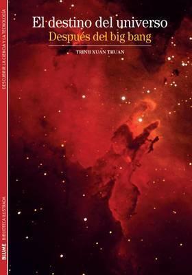 El Destino del Universo: Despues del Big Bang