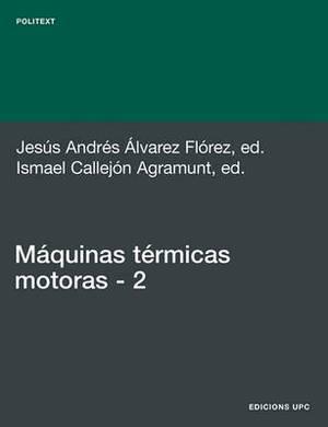 Mquinas Trmicas Motoras (Volum II)