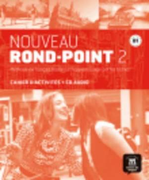 Nouveau Rond-Point: Cahier D'Exercices & CD-Audio 2 (B1)