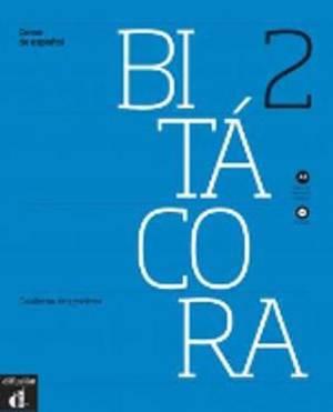 Bitacora: Cuaderno De Ejercicios + CD 2 (A2)