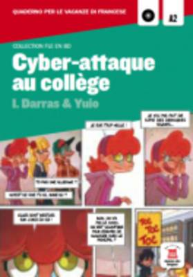 Collection Bandes Dessinees: Cyber-Attaque Au College + CD