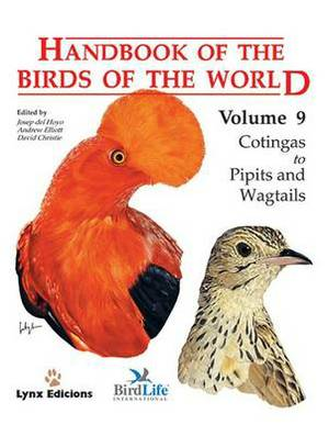 Handbook of the Birds of the World: v. 9: Cotingas to Pipits and Wagtails