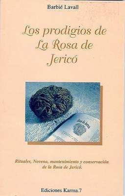 Los Prodigios de La Rosa de Jerico