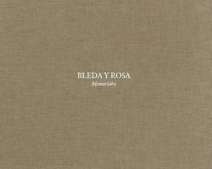 Bleda Y Rosa: Memoriales
