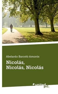 Nicolas, Nicolas, Nicolas
