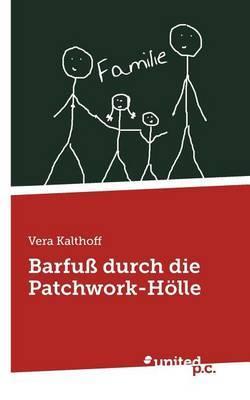 Barfu Durch Die Patchwork-H Lle
