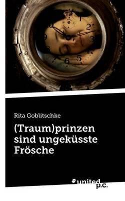 (Traum)Prinzen Sind Ungek Sste Fr Sche