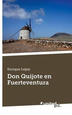 Don Quijote En Fuerteventura