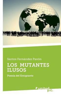 Los Mutantes Ilusos