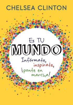 Es Tu Mundo / It's Your World