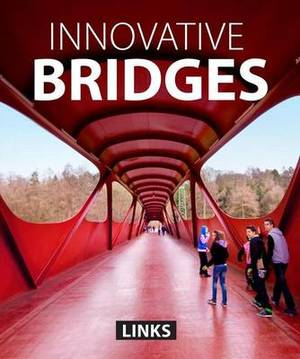 Innovative Bridges
