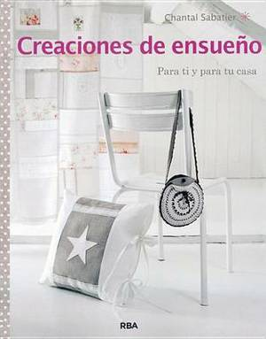 Creaciones de Ensueao. Para Ti y Para Tu Casa
