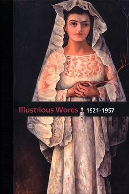 Diego Rivera, Illustrious Words: v. 2: 1921-1957
