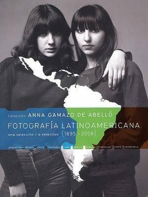 Fotografia Latinoamericana 1895-2008