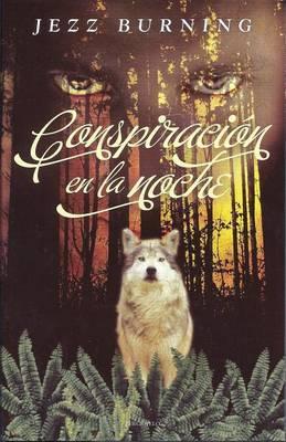 Conspiracion en la Noche